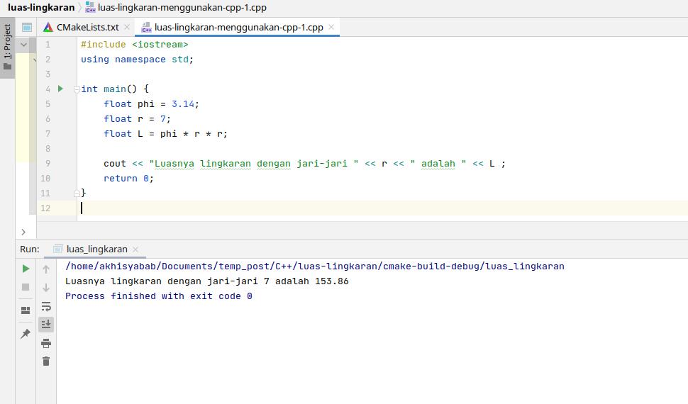 cara membuat program sederhana menghitung luas lingkaran menggunakan c++ - 1